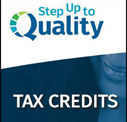 Tax Credits Are Available to Support Quality Child Care Programs and Staff